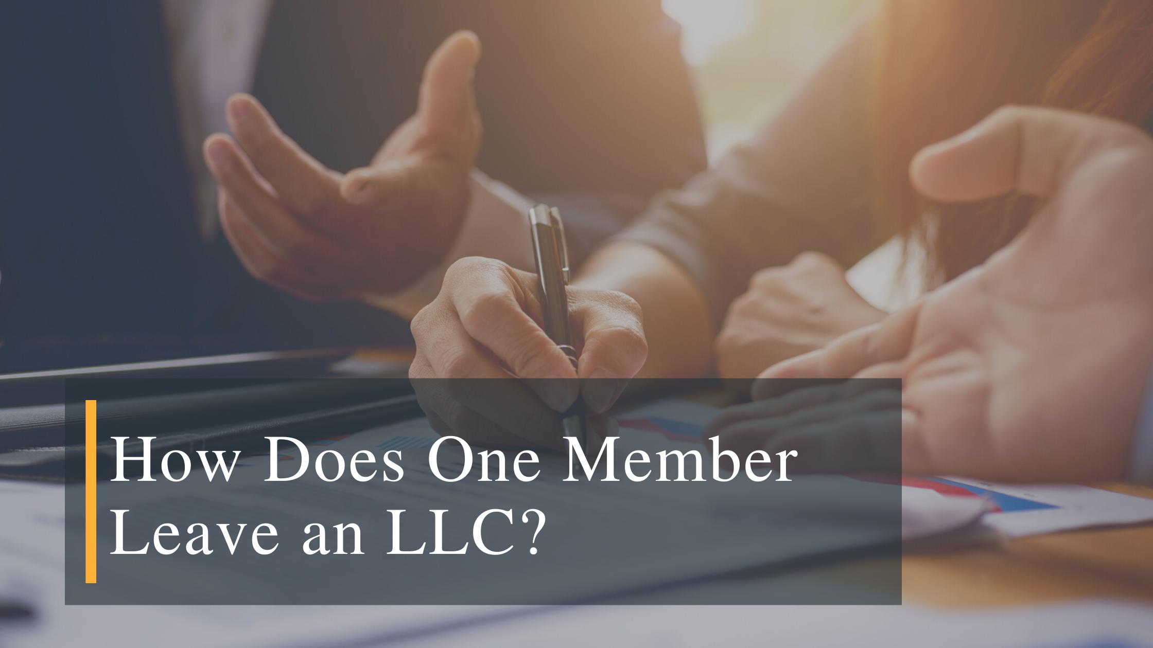 Member leaving LLC