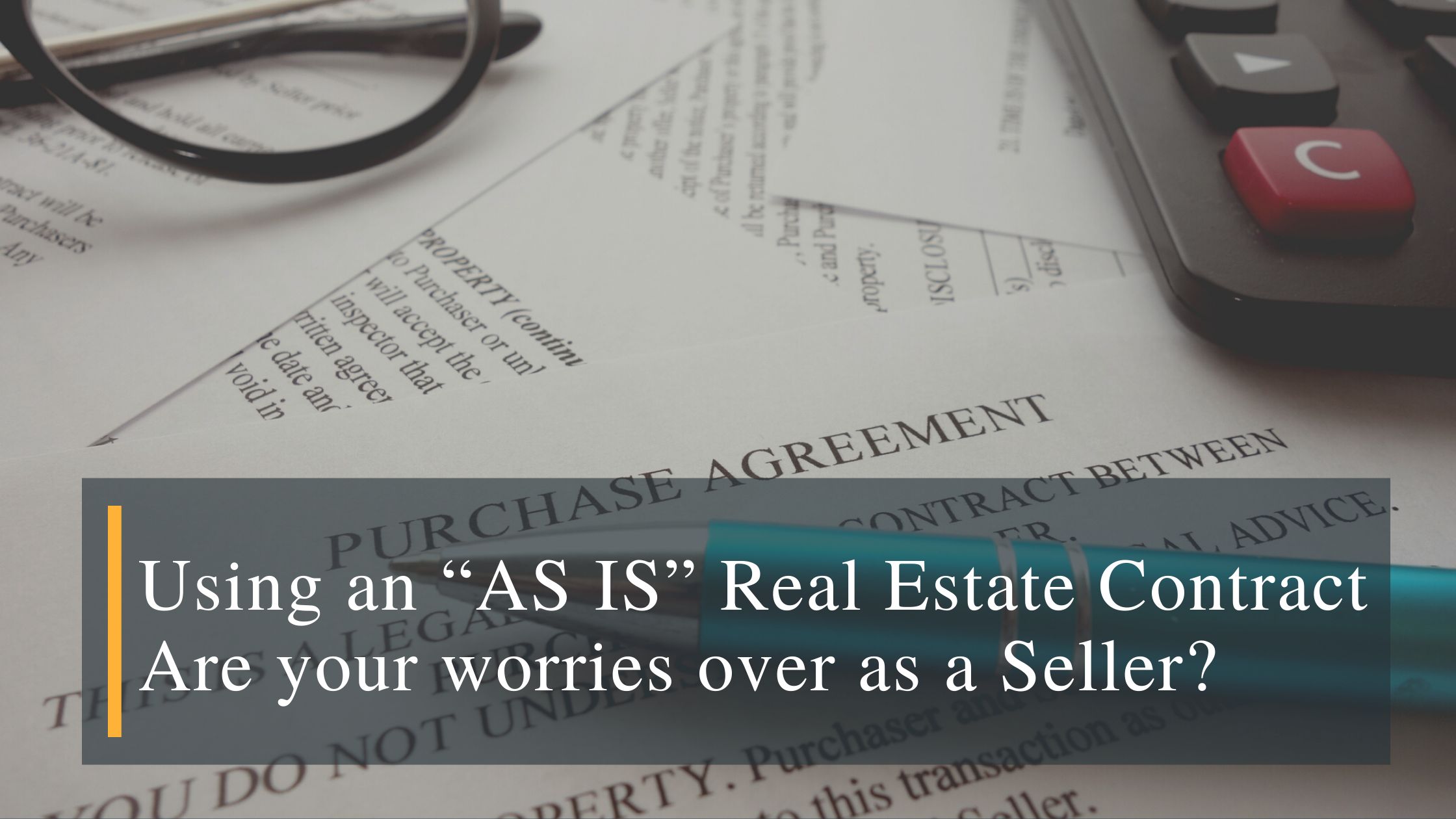 As Is Real Estate Contract - Sell Real Estate